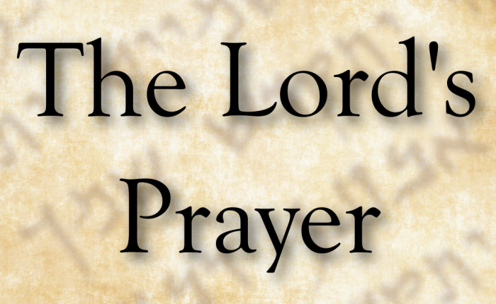 The Lord's Prayer #7